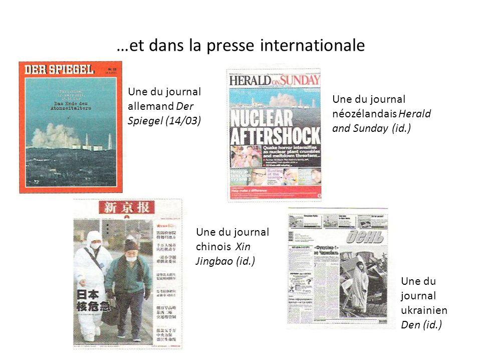 …et dans la presse internationale Une du journal allemand Der Spiegel (14/03) Une du journal néozélandais Herald and Sunday (id.) Une du journal chino