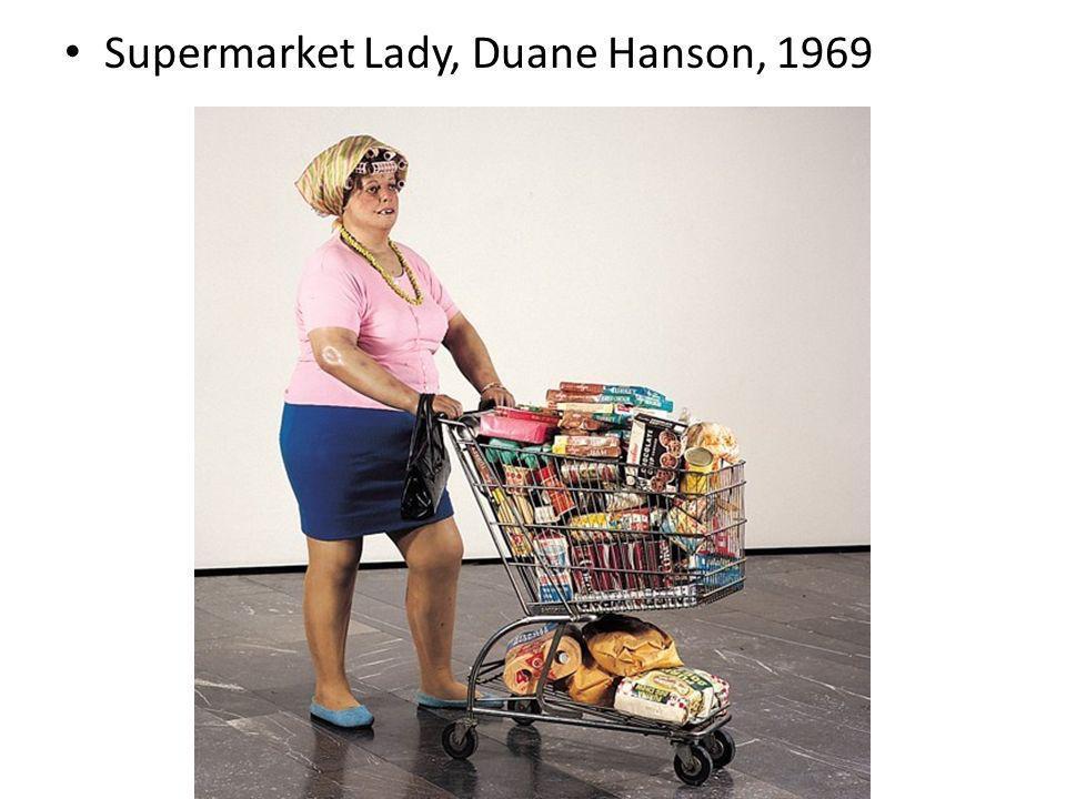 Supermarket Lady, Duane Hanson, 1969