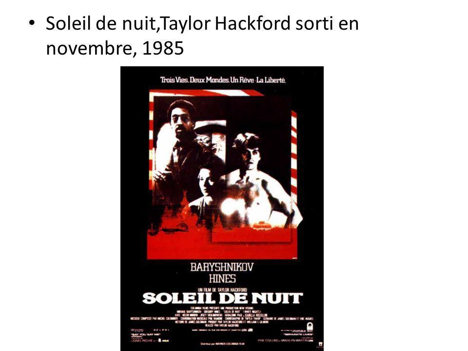 Soleil de nuit,Taylor Hackford sorti en novembre, 1985