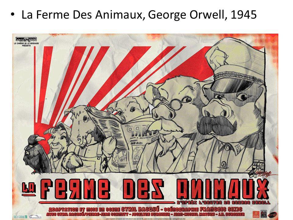 La Ferme Des Animaux, George Orwell, 1945