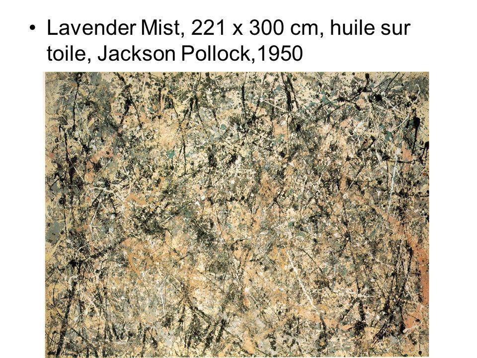 Lavender Mist, 221 x 300 cm, huile sur toile, Jackson Pollock,1950