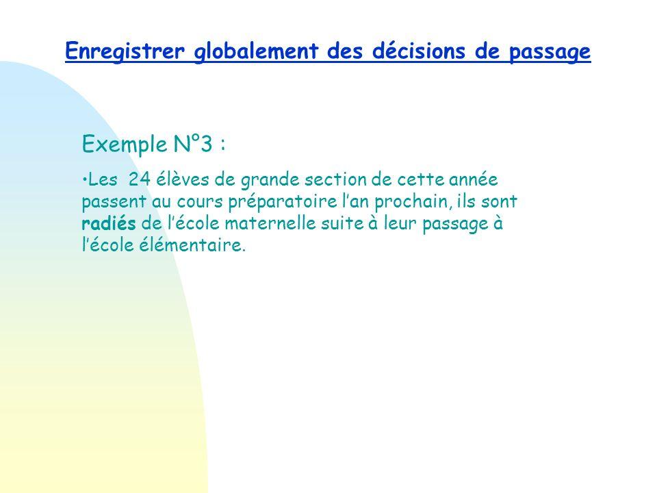 Enregistrer globalement des décisions de passage Lenregistrement des décisions de passage pour les CM2 est terminé. Sur le tableau récapitulatif des d