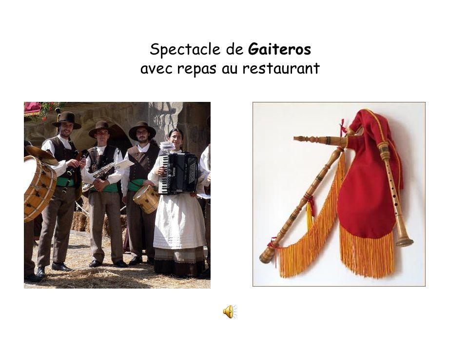Spectacle de Gaiteros avec repas au restaurant
