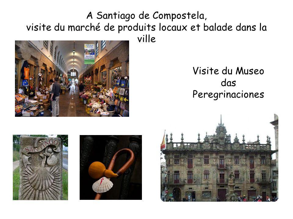 A Santiago de Compostela, visite du marché de produits locaux et balade dans la ville Visite du Museo das Peregrinaciones