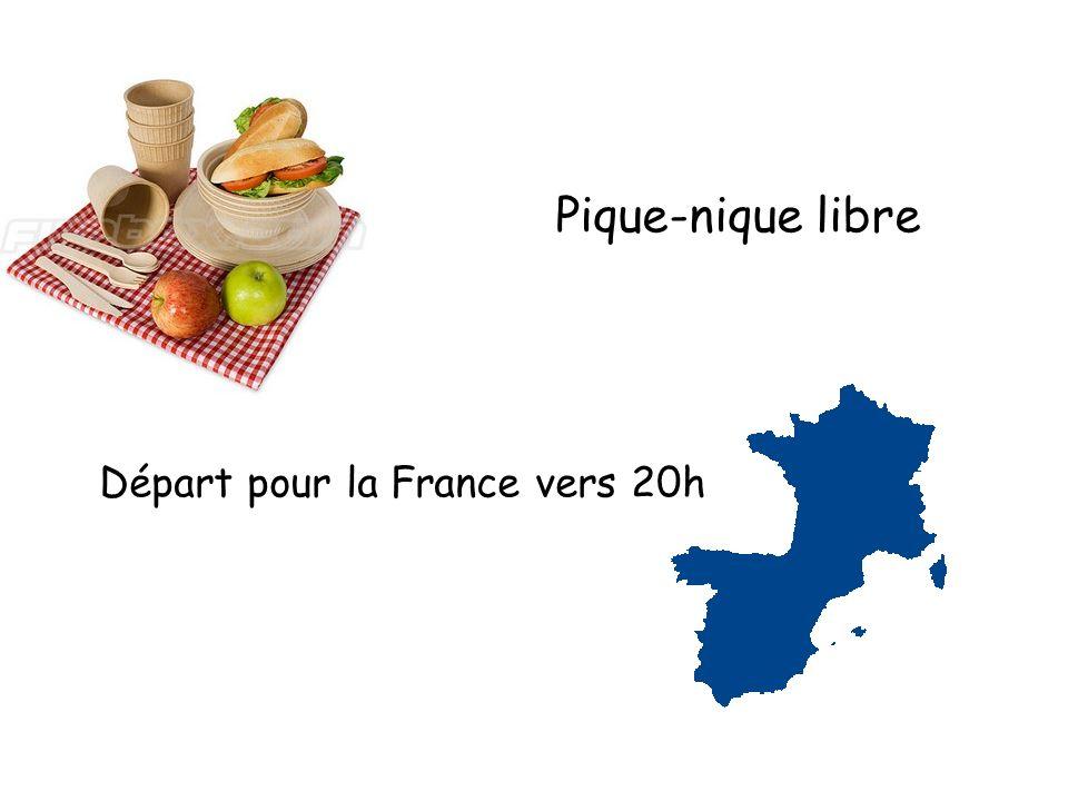 Pique-nique libre Départ pour la France vers 20h
