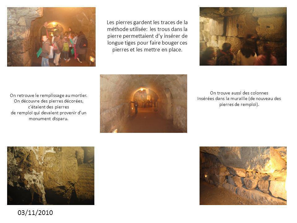 03/11/2010 Les pierres gardent les traces de la méthode utilisée: les trous dans la pierre permettaient dy insérer de longue tiges pour faire bouger ces pierres et les mettre en place.