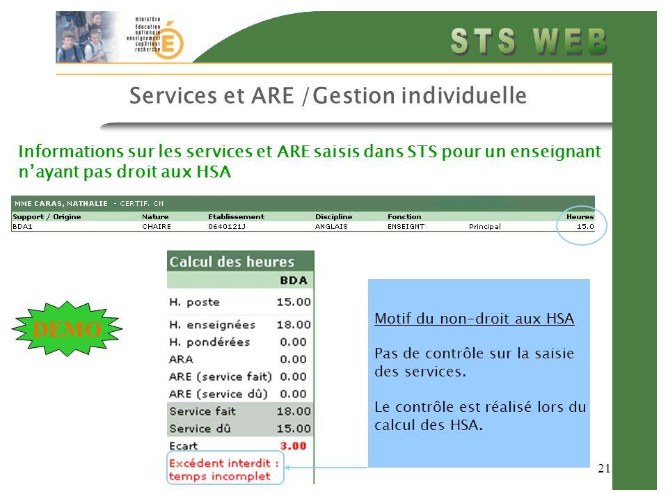 21 Services et ARE /Gestion individuelle Informations sur les services et ARE saisis dans STS pour un enseignant nayant pas droit aux HSA Motif du non