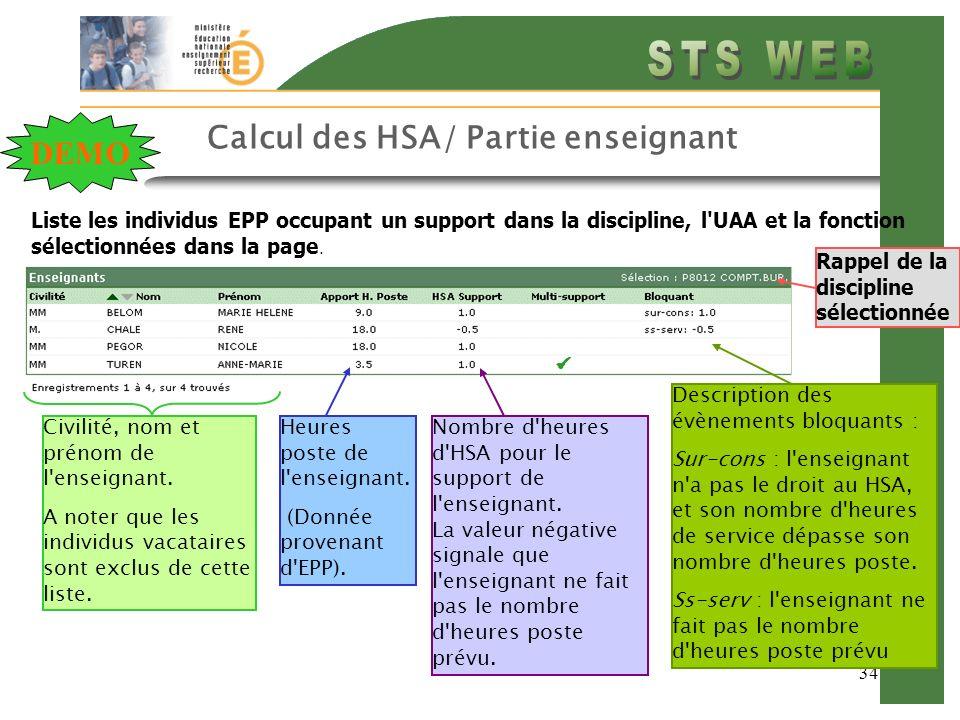 34 Calcul des HSA/ Partie enseignant Liste les individus EPP occupant un support dans la discipline, l'UAA et la fonction sélectionnées dans la page.