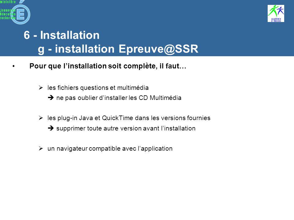 6 - Installation g - installation Epreuve@SSR Récapitulatif avant linstallation