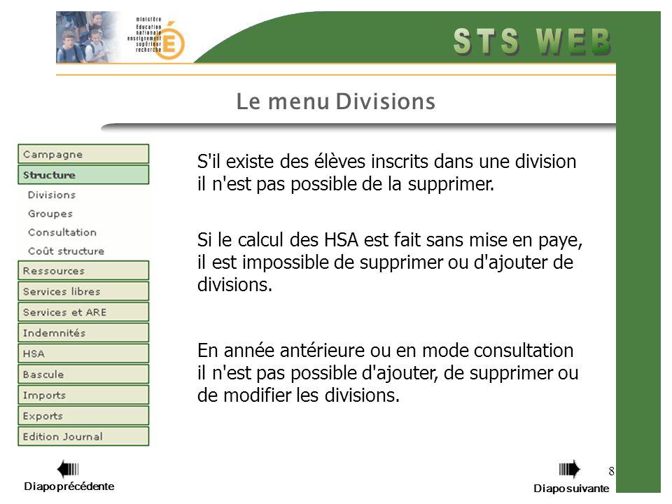 9 Cliquer sur Structure Cliquer sur Divisions Diapo précédente Diapo suivante Cliquez sur Structure puis sur Divisions