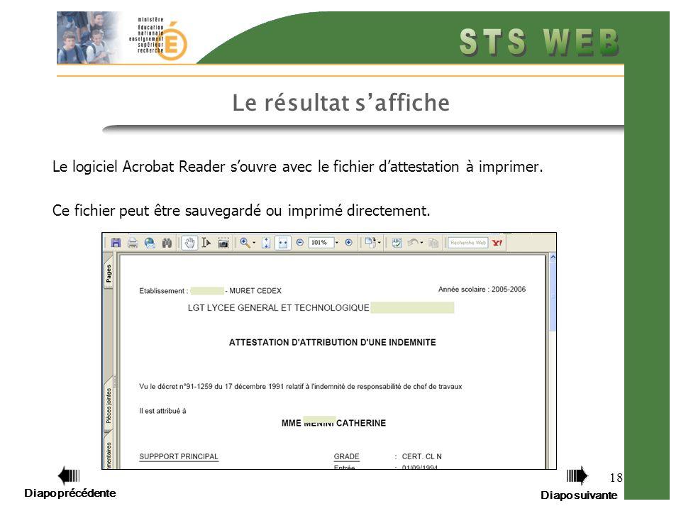 Diapo précédente Diapo suivante 18 Le logiciel Acrobat Reader souvre avec le fichier dattestation à imprimer.