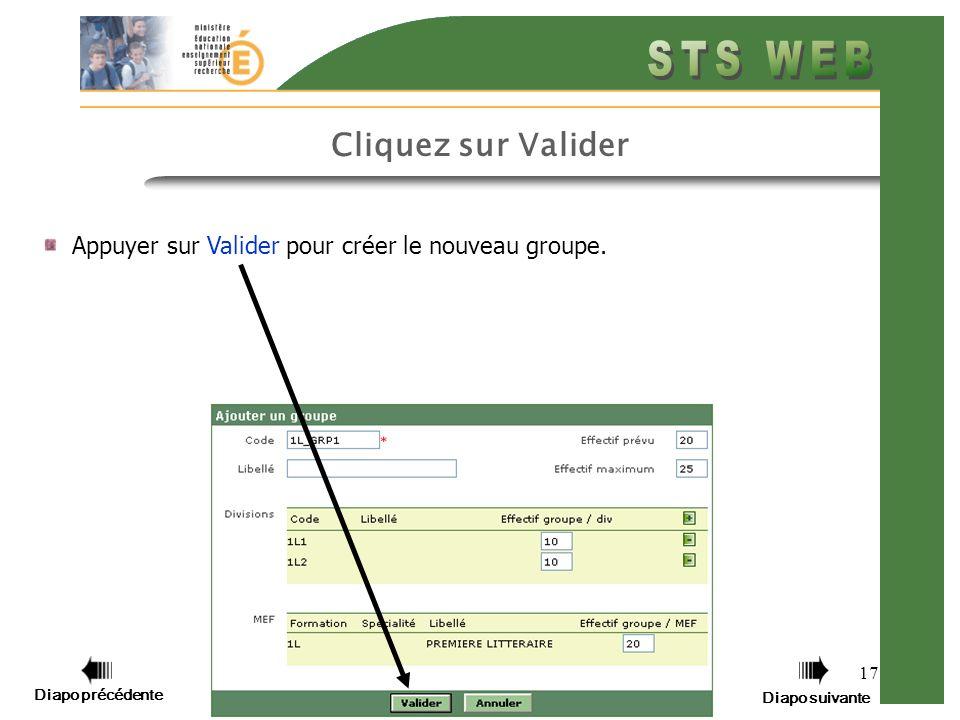 17 Cliquez sur Valider Appuyer sur Valider pour créer le nouveau groupe.