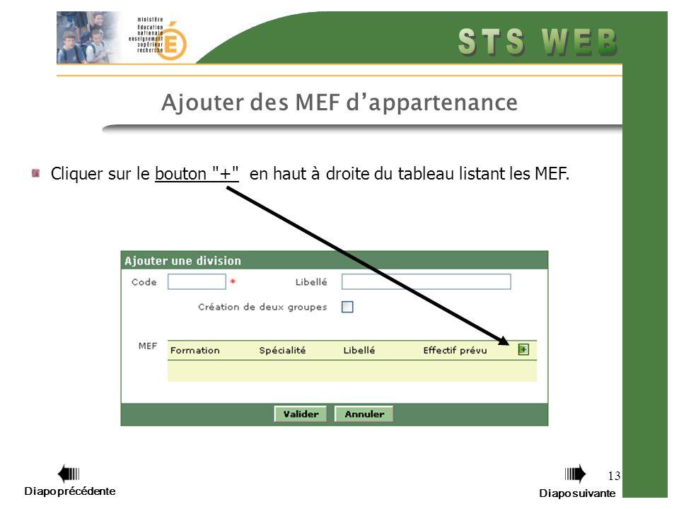13 Ajouter des MEF dappartenance Cliquer sur le bouton + en haut à droite du tableau listant les MEF.