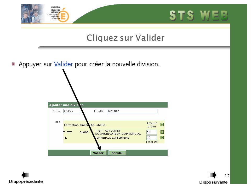 17 Cliquez sur Valider Appuyer sur Valider pour créer la nouvelle division.