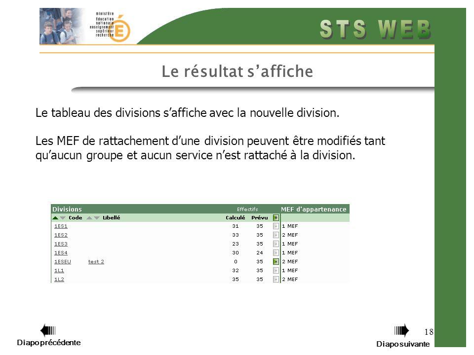 18 Le résultat saffiche Le tableau des divisions saffiche avec la nouvelle division.