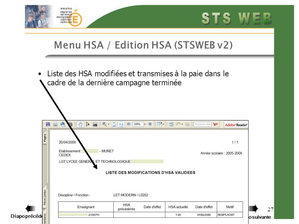 Diapo précédente Diapo suivante 27 Menu HSA / Edition HSA (STSWEB v2) Liste des HSA modifiées et transmises à la paie dans le cadre de la dernière cam