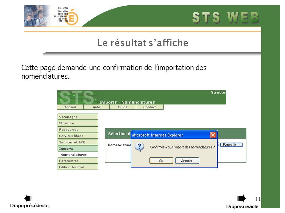 11 Le résultat saffiche Cette page demande une confirmation de limportation des nomenclatures.