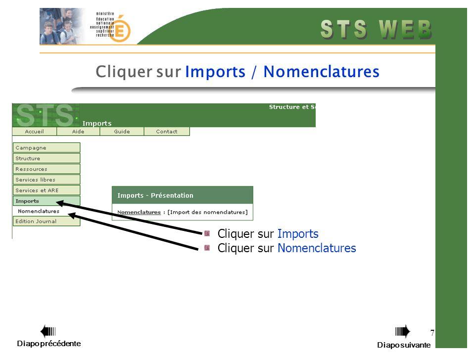 7 Cliquer sur Imports Cliquer sur Nomenclatures Diapo précédente Diapo suivante Cliquer sur Imports / Nomenclatures