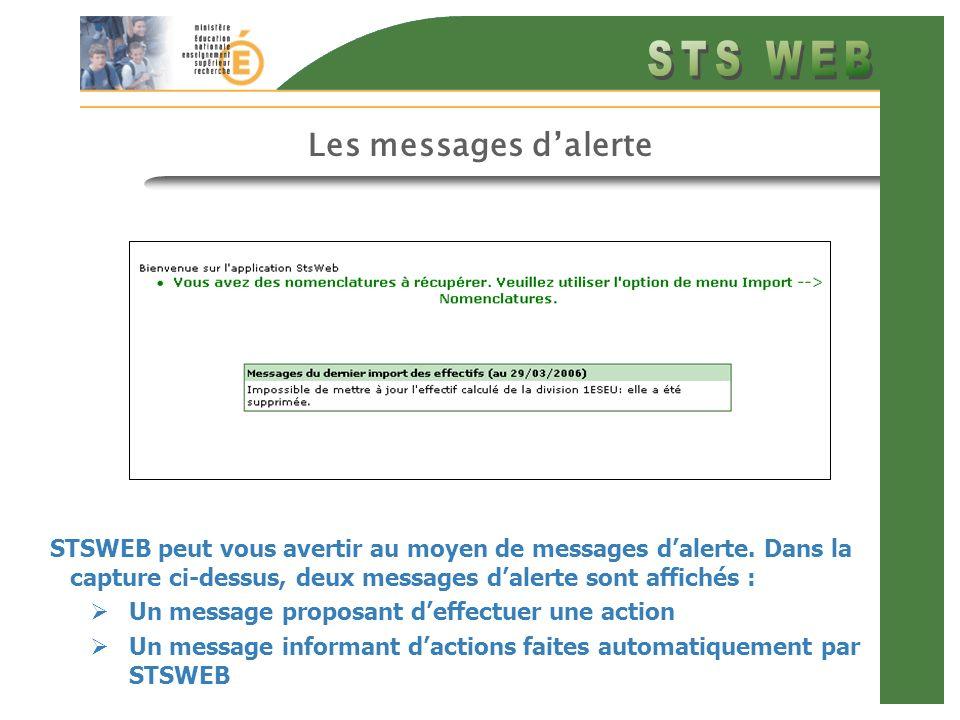Les messages dalerte STSWEB peut vous avertir au moyen de messages dalerte. Dans la capture ci-dessus, deux messages dalerte sont affichés : Un messag