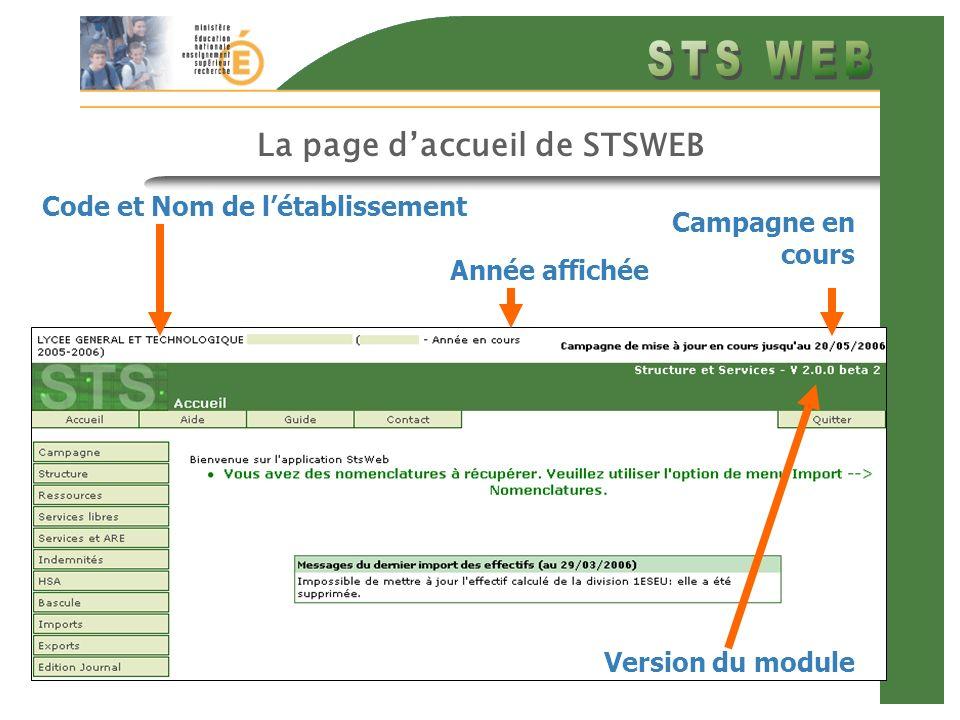 La page daccueil de STSWEB Code et Nom de létablissement Version du module Campagne en cours Année affichée