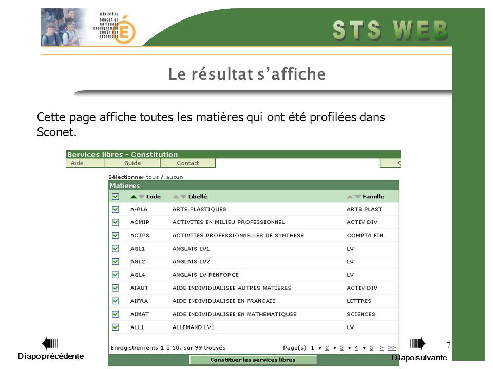 7 Le résultat saffiche Cette page affiche toutes les matières qui ont été profilées dans Sconet.