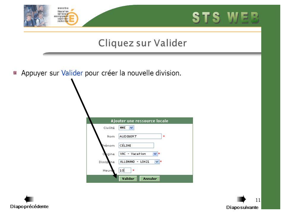 11 Cliquez sur Valider Appuyer sur Valider pour créer la nouvelle division.