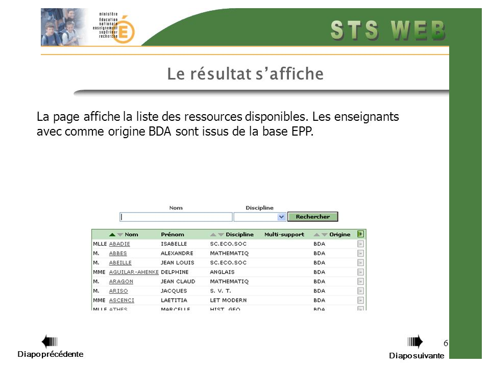 6 Le résultat saffiche La page affiche la liste des ressources disponibles.
