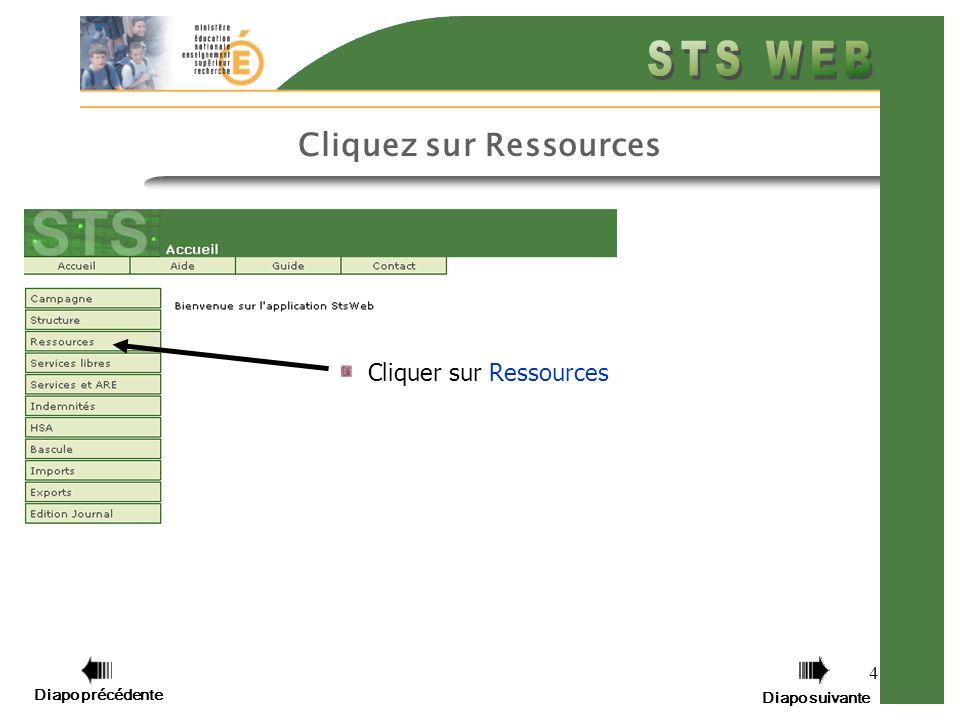 4 Cliquer sur Ressources Diapo précédente Diapo suivante Cliquez sur Ressources