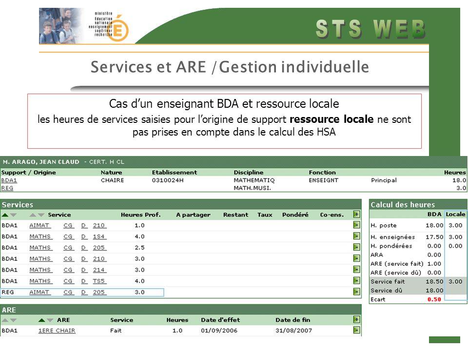 23 Services et ARE /Gestion individuelle Cas dun enseignant BDA et ressource locale les heures de services saisies pour lorigine de support ressource locale ne sont pas prises en compte dans le calcul des HSA