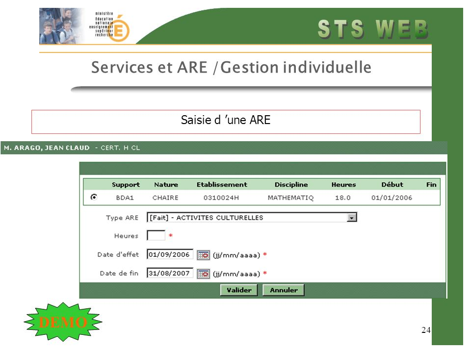 24 Services et ARE /Gestion individuelle Saisie d une ARE DEMO