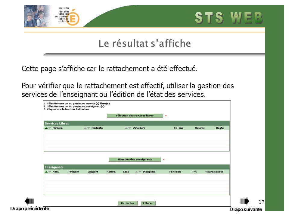 Diapo précédente Diapo suivante 17 Le résultat saffiche Cette page saffiche car le rattachement a été effectué.
