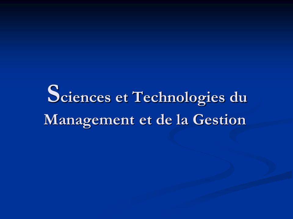 S ciences et Technologies du Management et de la Gestion S ciences et Technologies du Management et de la Gestion