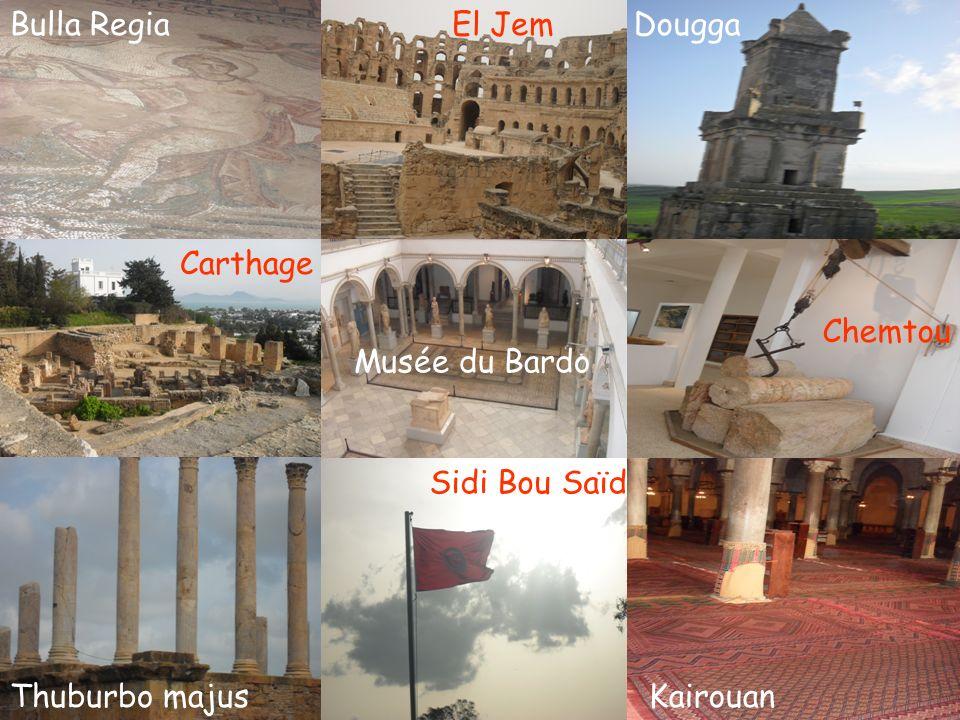 Bulla Regia Carthage Thuburbo majus Dougga Chemtou Kairouan El Jem Sidi Bou Saïd Musée du Bardo