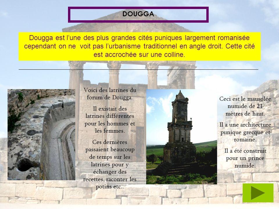 DOUGGA Dougga est lune des plus grandes cités puniques largement romanisée cependant on ne voit pas lurbanisme traditionnel en angle droit. Cette cité