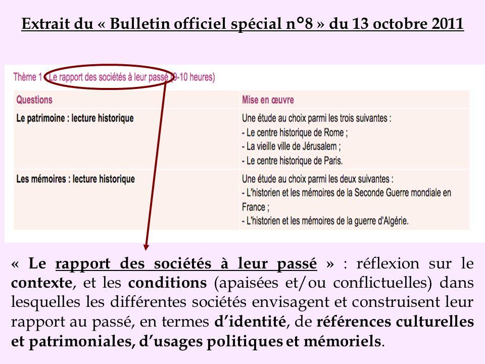 Extrait du « Bulletin officiel spécial n°8 » du 13 octobre 2011 « Le rapport des sociétés à leur passé » : réflexion sur le contexte, et les condition