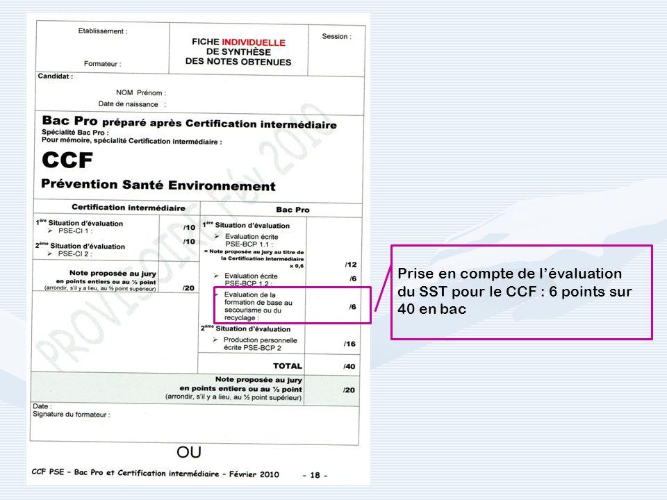 Prise en compte de lévaluation du SST pour le CCF : 6 points sur 40 en bac