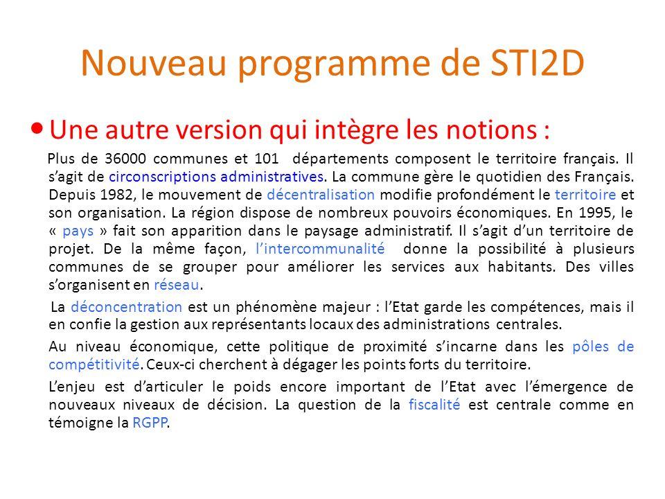 Nouveau programme de STI2D Une autre version qui intègre les notions : Plus de 36000 communes et 101 départements composent le territoire français. Il