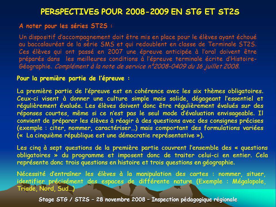 Stage STG / ST2S – 28 novembre 2008 – Inspection pédagogique régionale PERSPECTIVES POUR 2008-2009 EN STG ET ST2S Pour la première partie de lépreuve