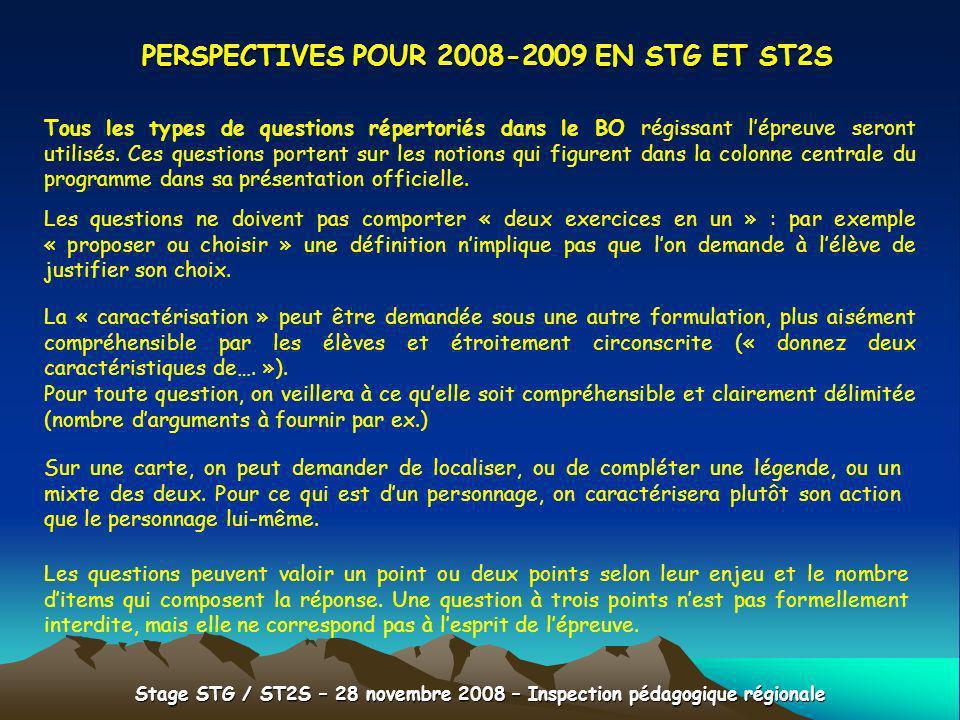 Stage STG / ST2S – 28 novembre 2008 – Inspection pédagogique régionale PERSPECTIVES POUR 2008-2009 EN STG ET ST2S Tous les types de questions répertor