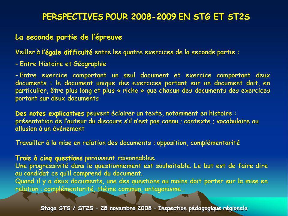 Stage STG / ST2S – 28 novembre 2008 – Inspection pédagogique régionale PERSPECTIVES POUR 2008-2009 EN STG ET ST2S La seconde partie de lépreuve Veille