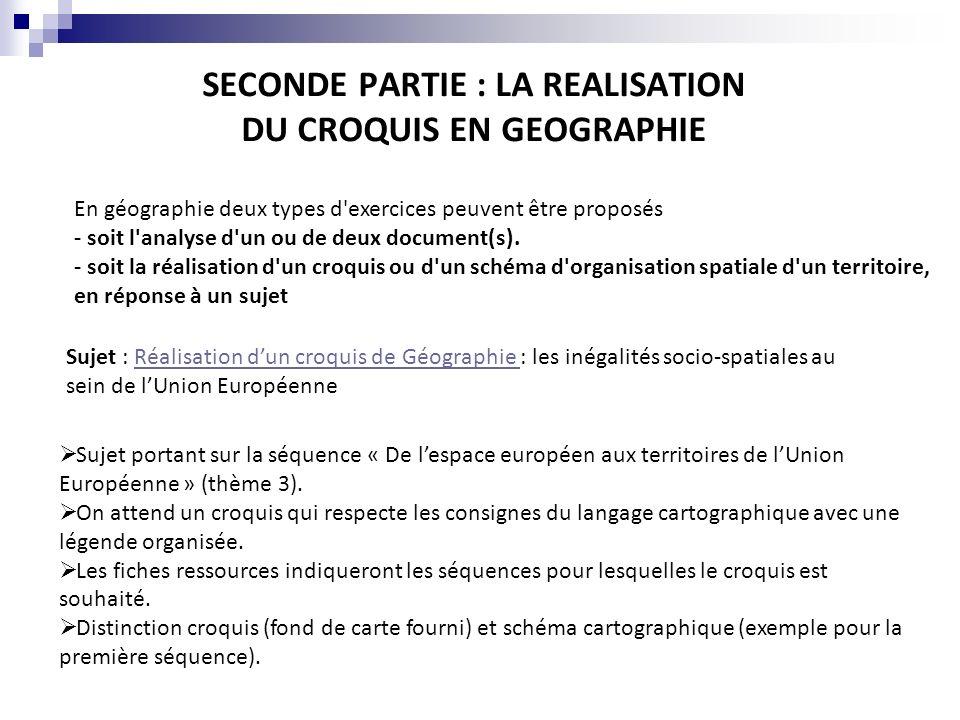 SECONDE PARTIE : LA REALISATION DU CROQUIS EN GEOGRAPHIE Sujet : Réalisation dun croquis de Géographie : les inégalités socio-spatiales au sein de lUn