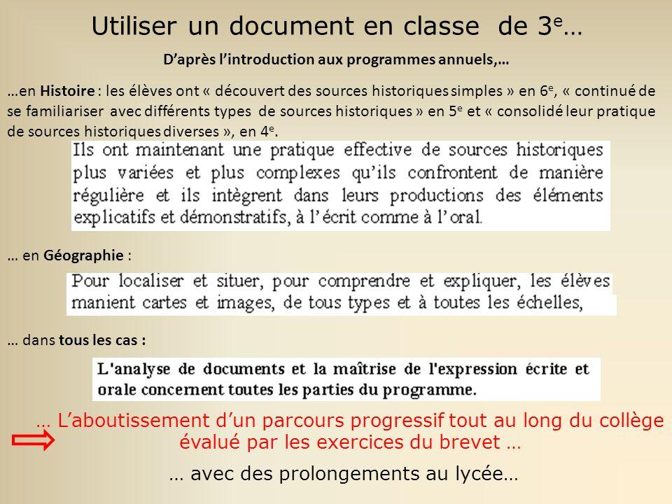 Utiliser un document en classe : … Vers un statut renouvelé Un document choisi selon un « parcours dinitiation aux différents types de documents », qui est approfondi en lycée.