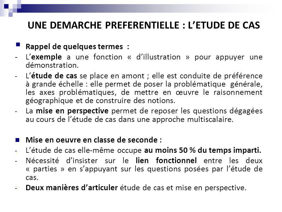 UNE DEMARCHE PREFERENTIELLE : LETUDE DE CAS Rappel de quelques termes : - Lexemple a une fonction « dillustration » pour appuyer une démonstration.
