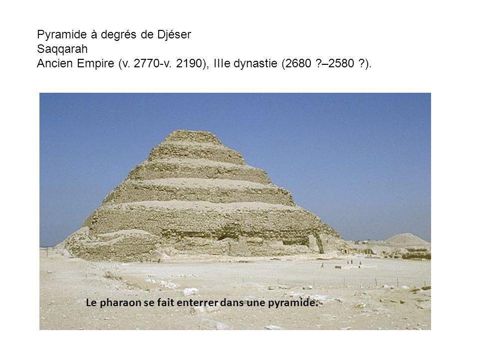 Pyramide à degrés de Djéser Saqqarah Ancien Empire (v.