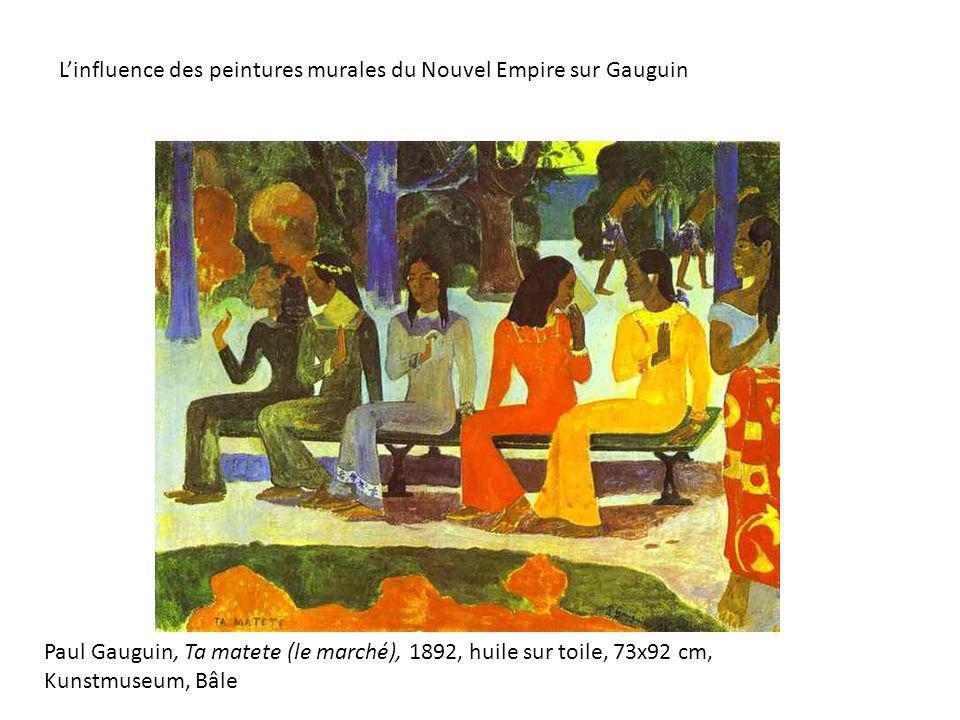 Paul Gauguin, Ta matete (le marché), 1892, huile sur toile, 73x92 cm, Kunstmuseum, Bâle Linfluence des peintures murales du Nouvel Empire sur Gauguin