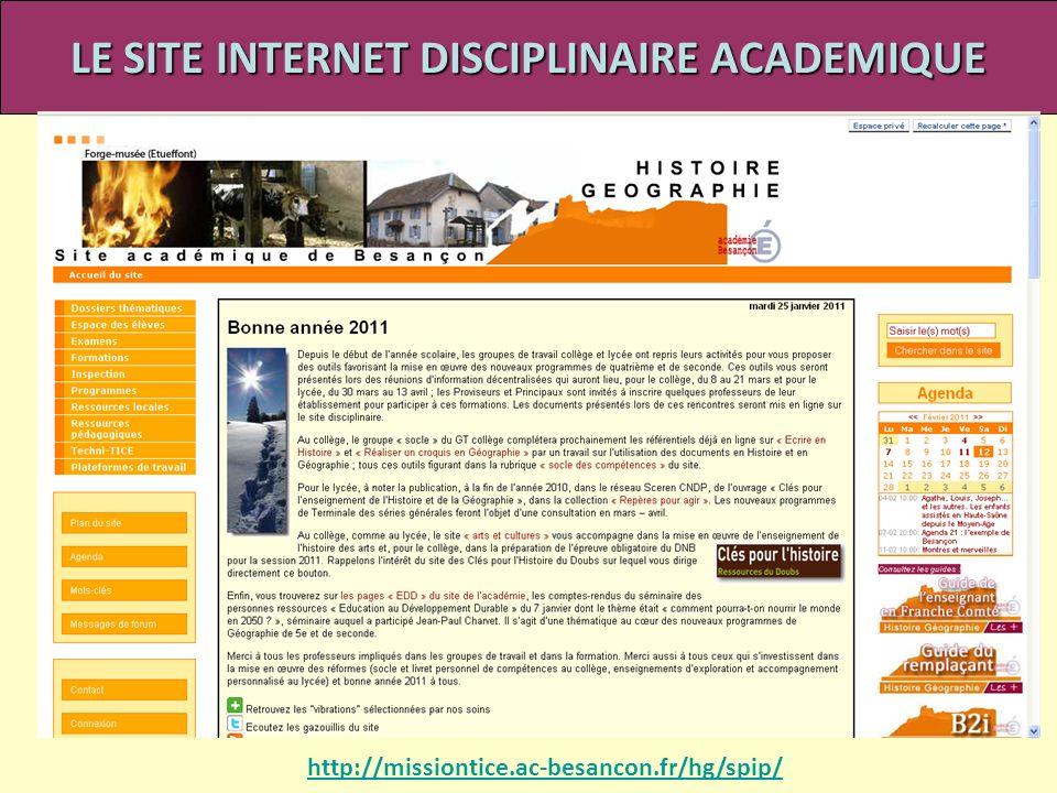 LE SITE INTERNET DISCIPLINAIRE ACADEMIQUE http://missiontice.ac-besancon.fr/hg/spip/