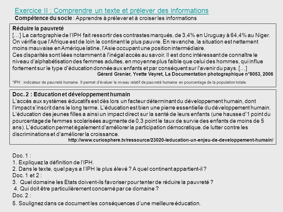 Exercice II : Comprendre un texte et prélever des informations Compétence du socle : Apprendre à prélever et à croiser les informations Réduire la pau