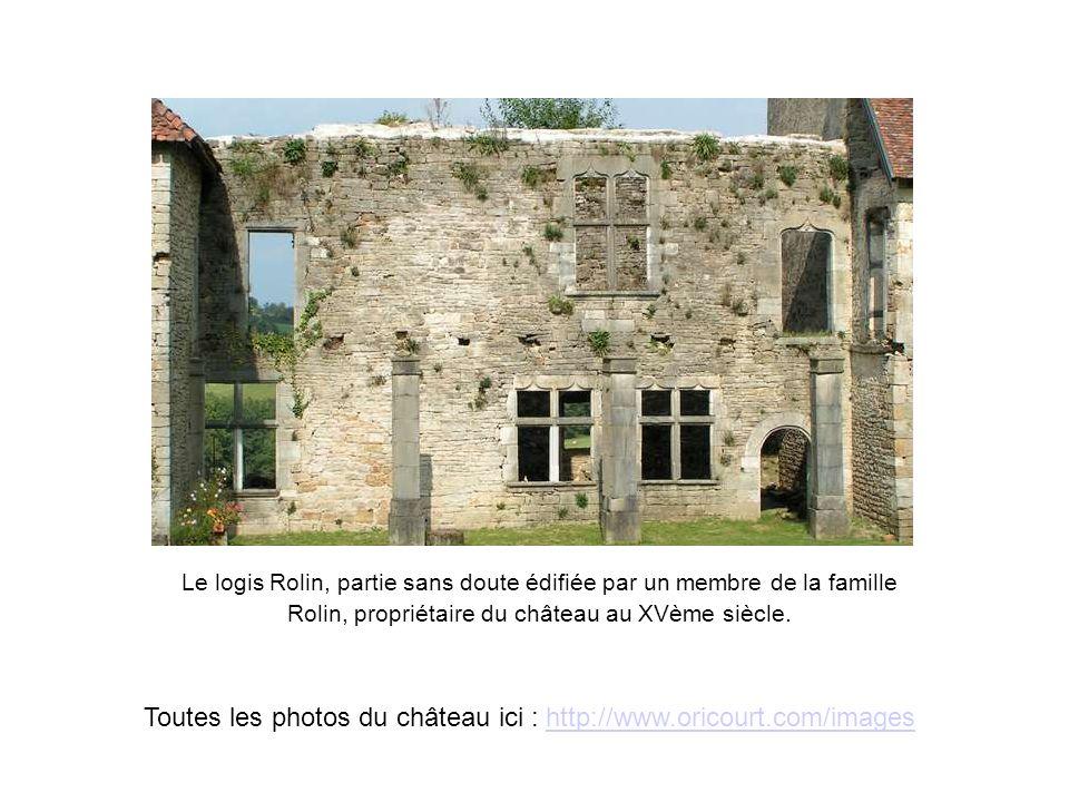 Le logis Rolin, partie sans doute édifiée par un membre de la famille Rolin, propriétaire du château au XVème siècle. Toutes les photos du château ici