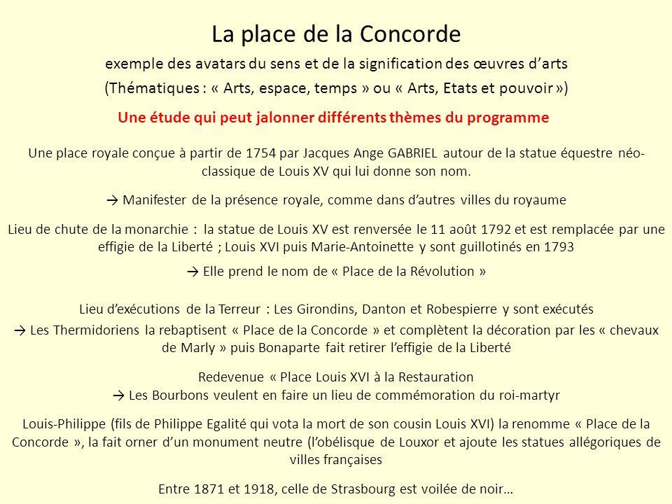 La place de la Concorde exemple des avatars du sens et de la signification des œuvres darts (Thématiques : « Arts, espace, temps » ou « Arts, Etats et