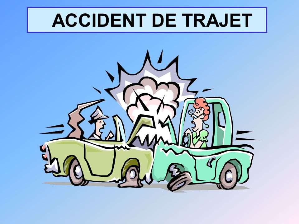 ACCIDENT DE TRAJET